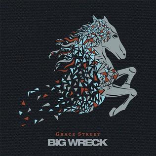 Big_Wreck_Grace_Street